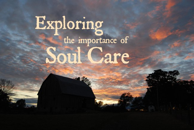 Exploring the Importance of Soul Care