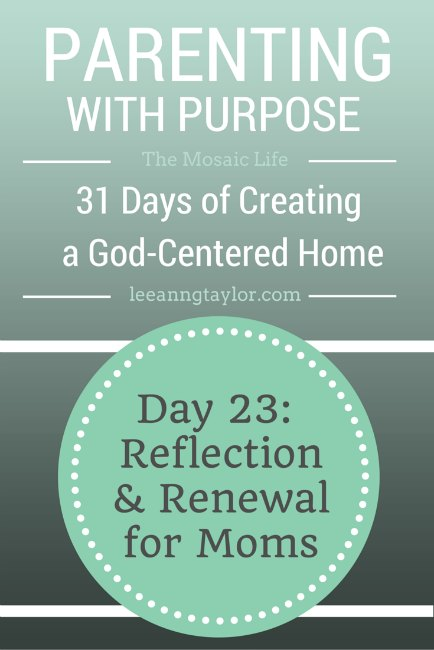 Parenting With Purpose: Reflection & Renewal for Moms