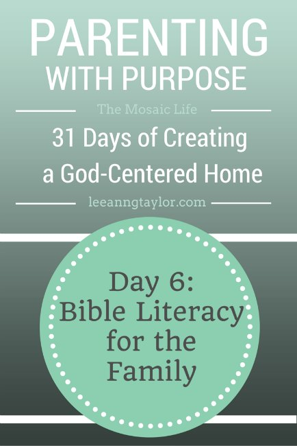 Parenting With Purpose: Creating a God-Centered Home - Bible Literacy for the Family