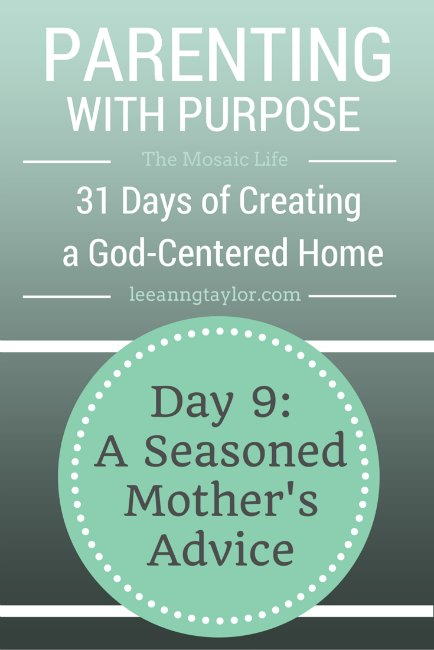 Parenting With Purpose - A Seasoned Mother's Advice